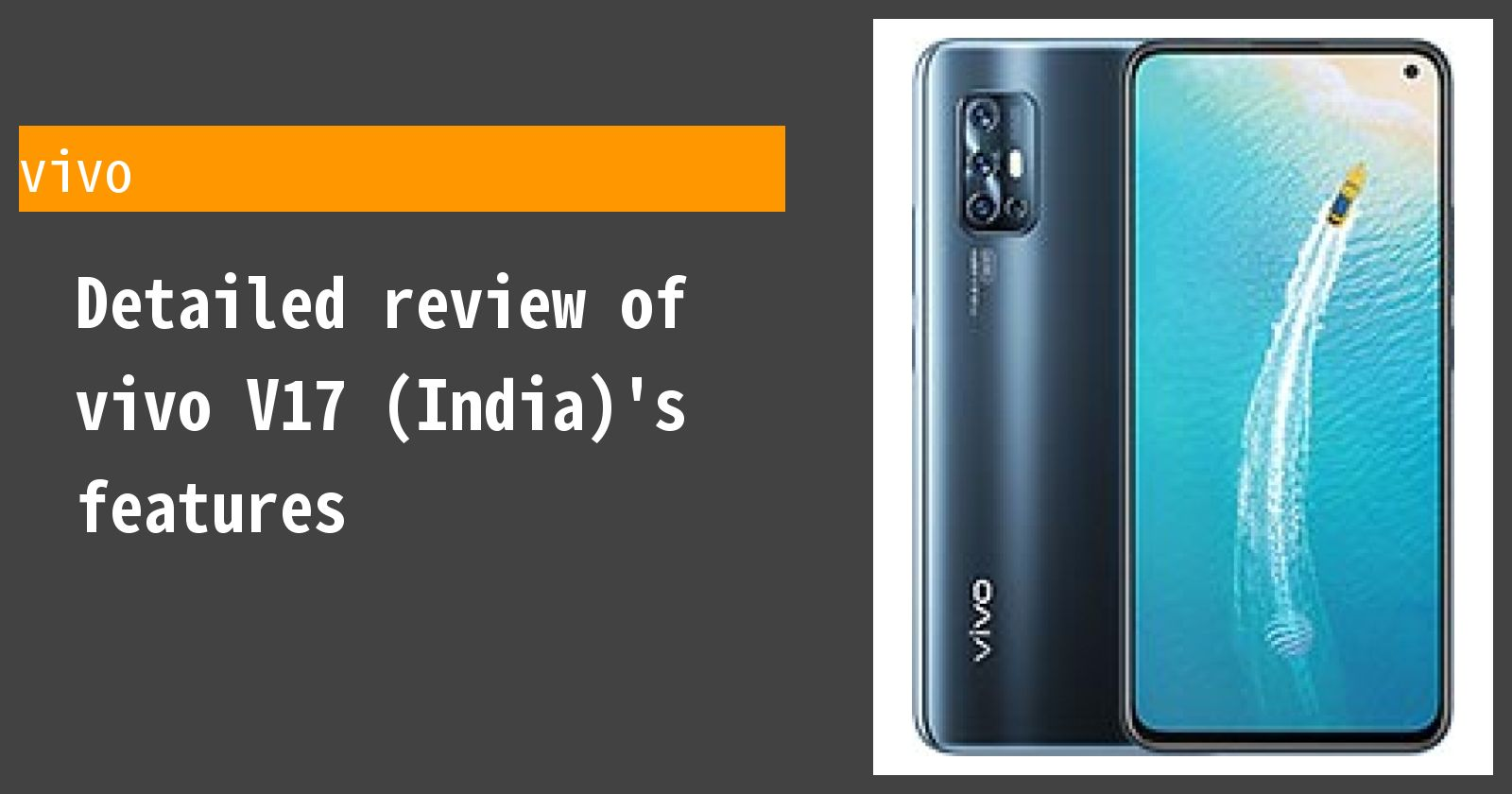 Detailed review of vivo V17's features