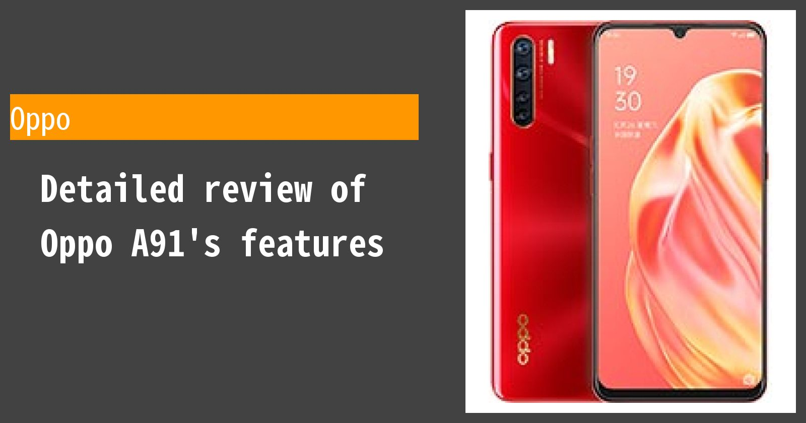 Detailed review of Oppo A91's features