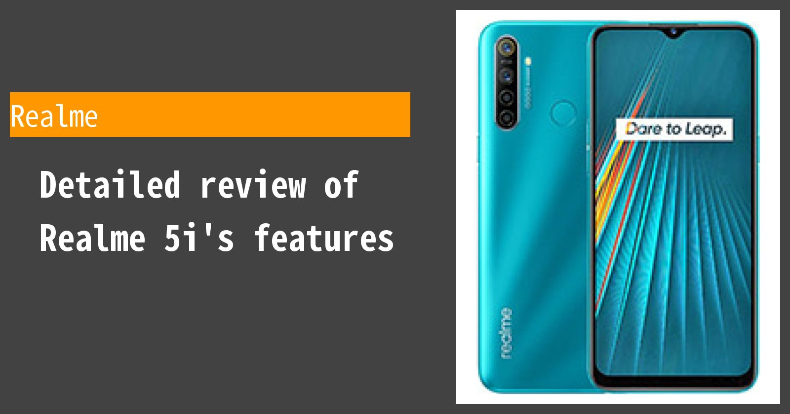Detailed review of Realme 5i's features