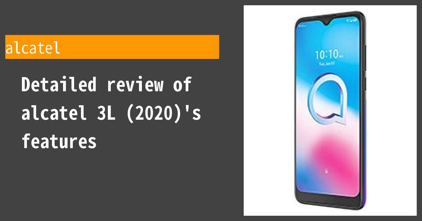 Detailed review of alcatel 3L (2020)'s features
