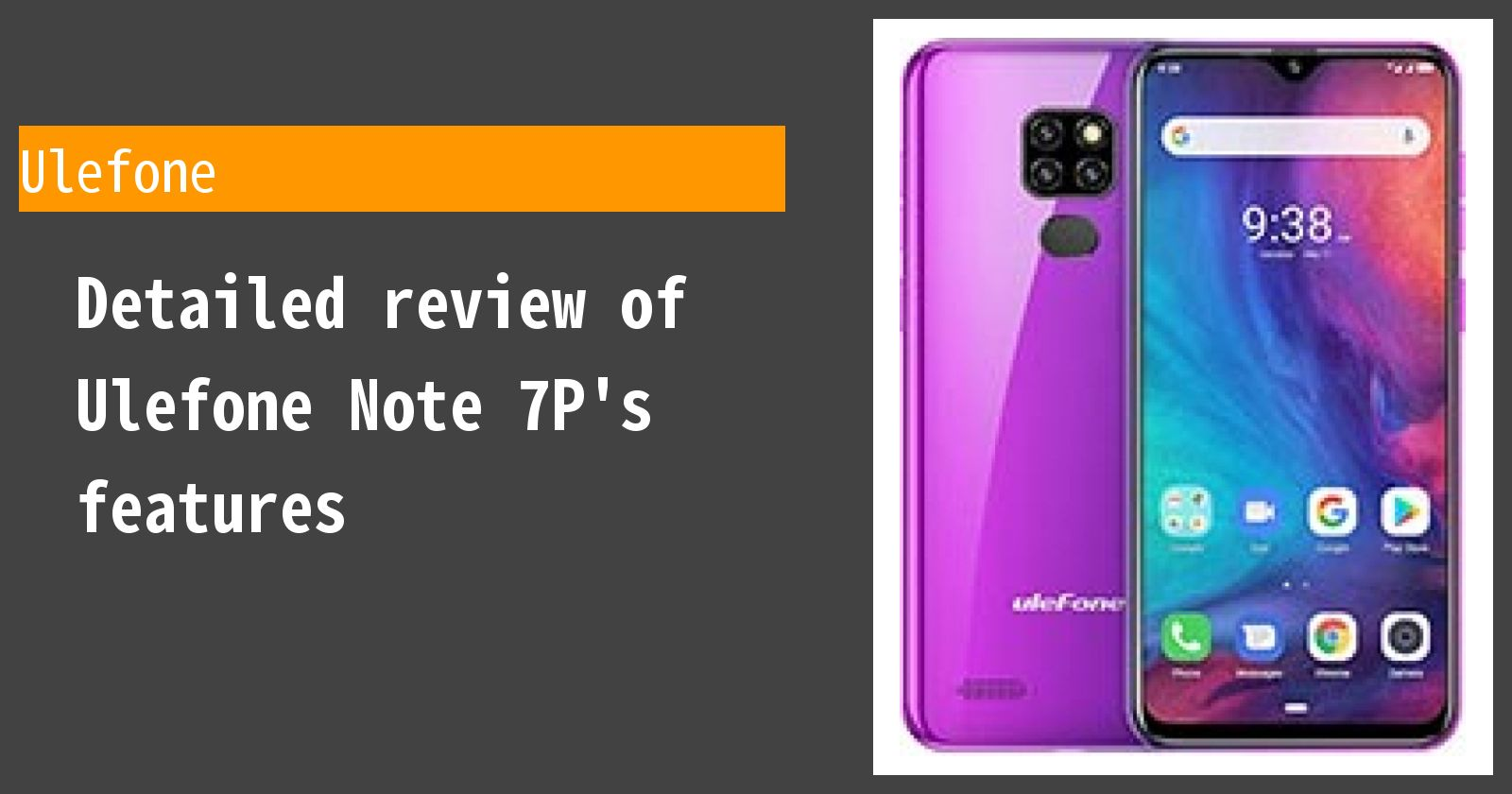 Detailed review of Ulefone Note 7P's features