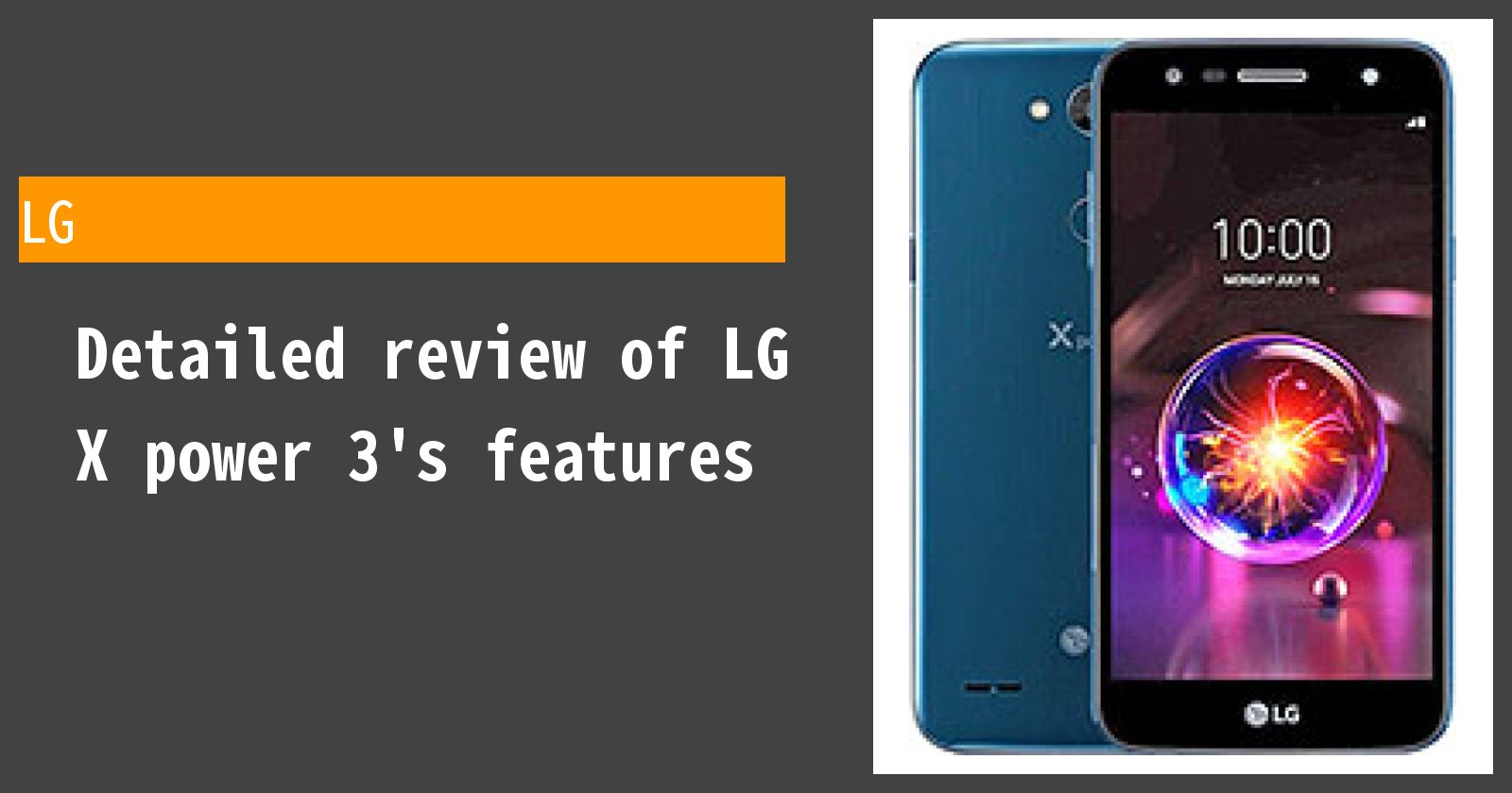 Detailed review of LG X power 3's features