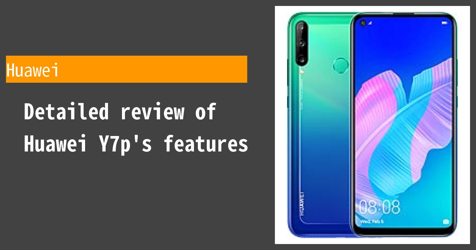 Detailed review of Huawei Y7p's features