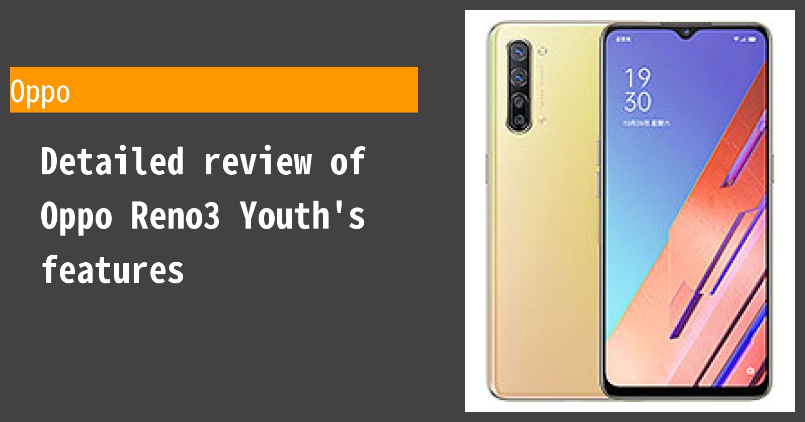 Detailed review of Oppo Reno3 Youth's features