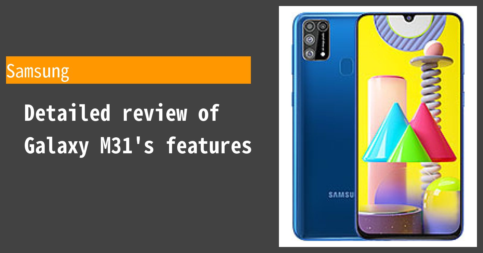 Detailed review of Galaxy M31's features