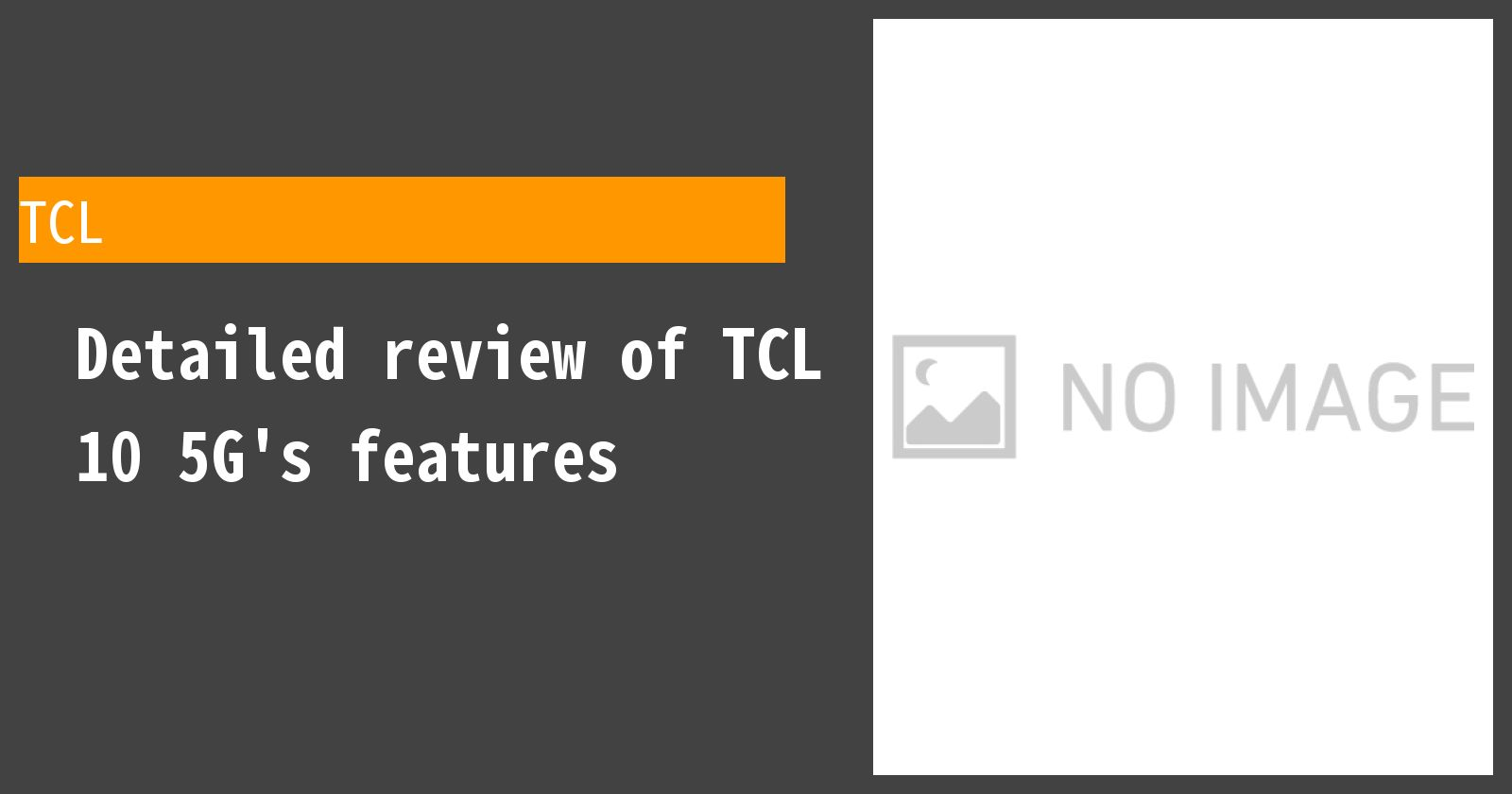 Detailed review of TCL 10 5G's features
