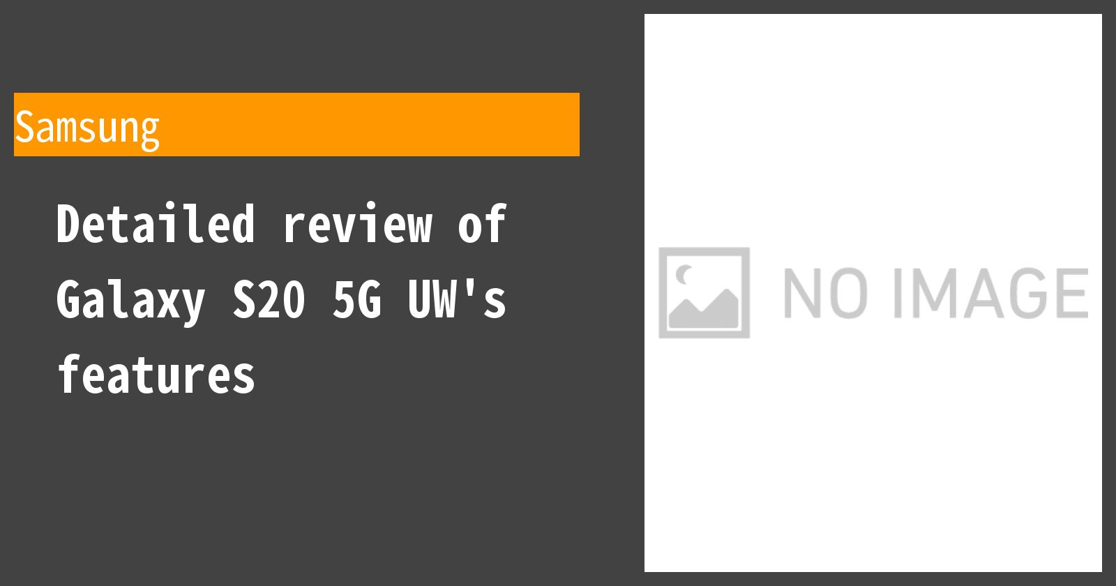 Detailed review of Galaxy S20 5G UW's features
