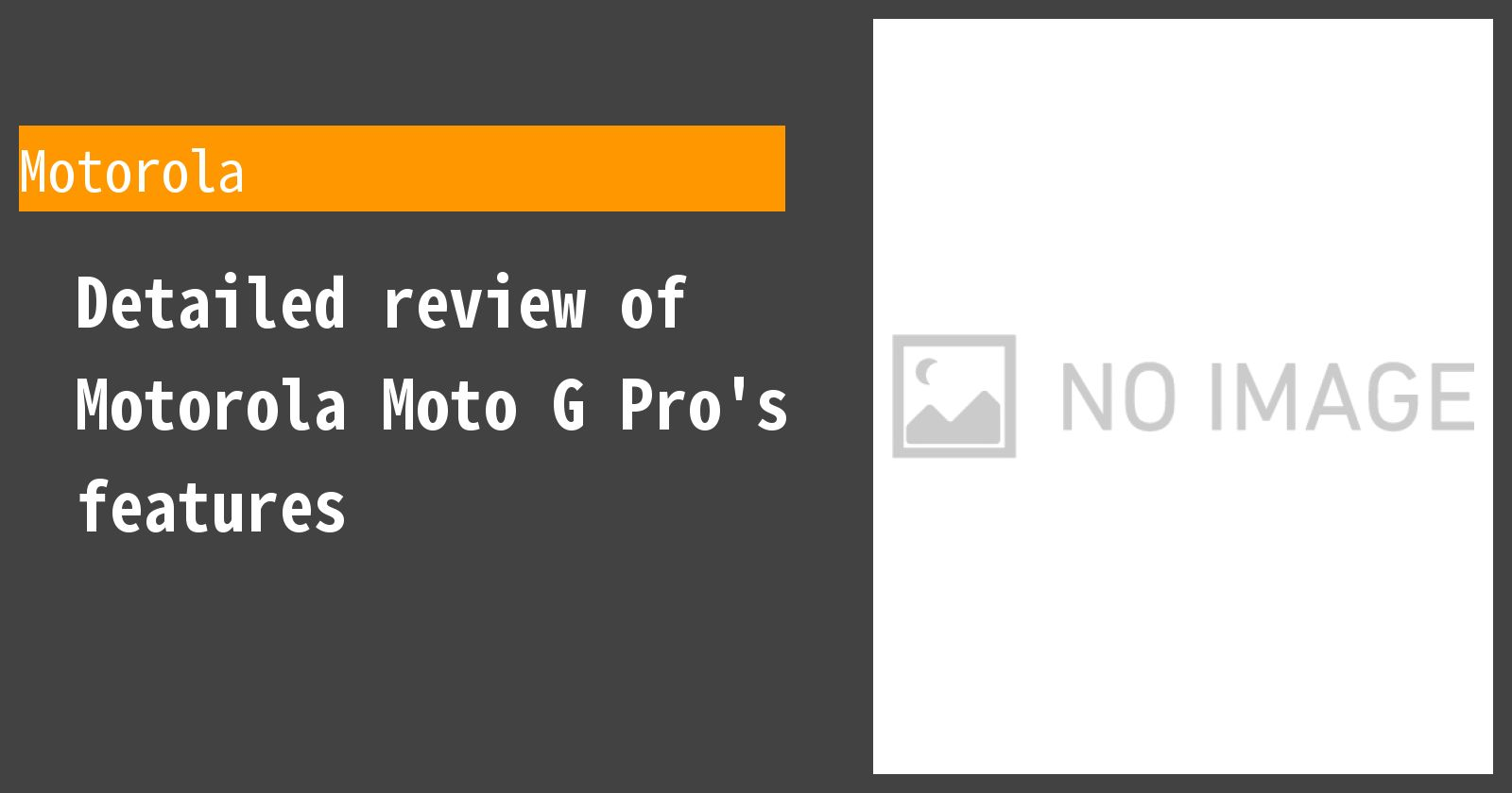 Detailed review of Motorola Moto G Pro's features