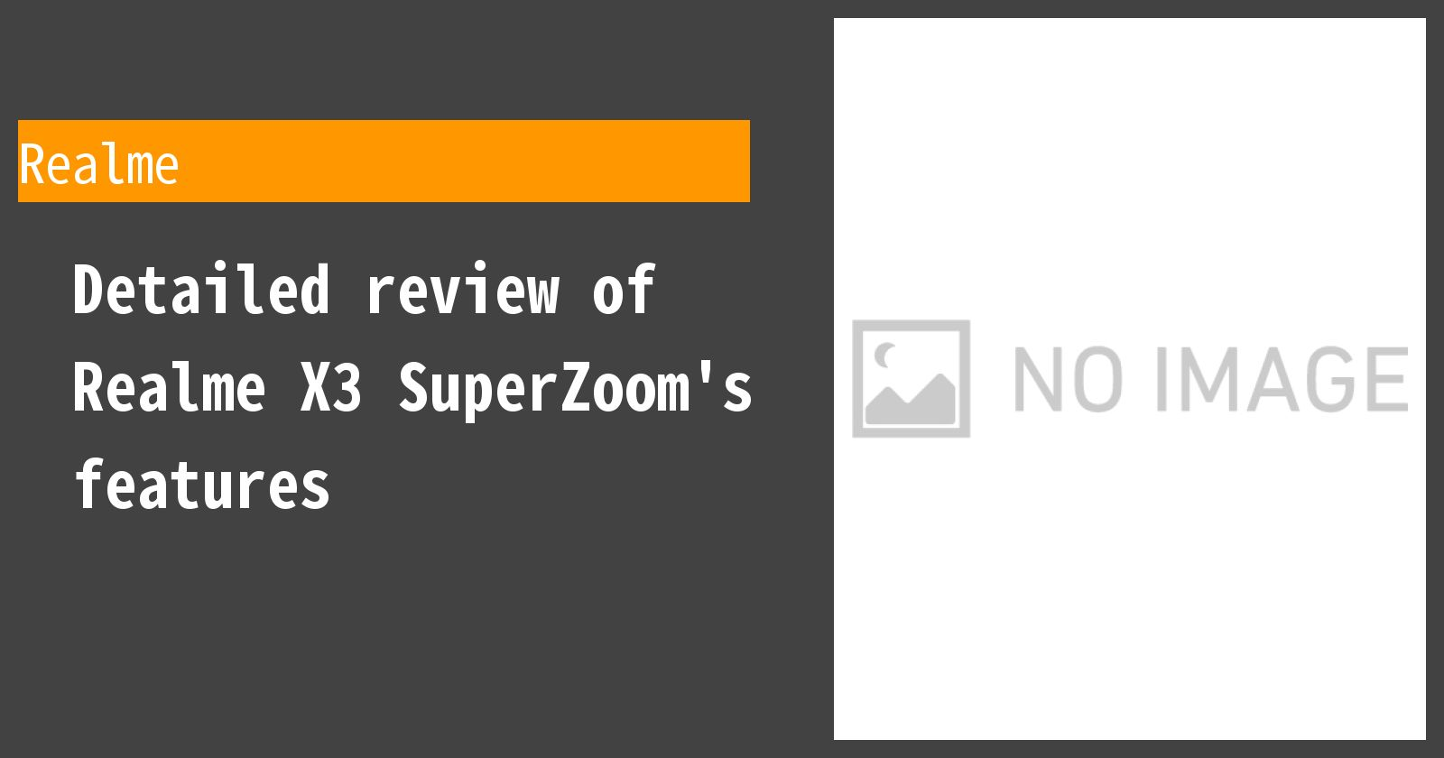 Detailed review of Realme X3 SuperZoom's features