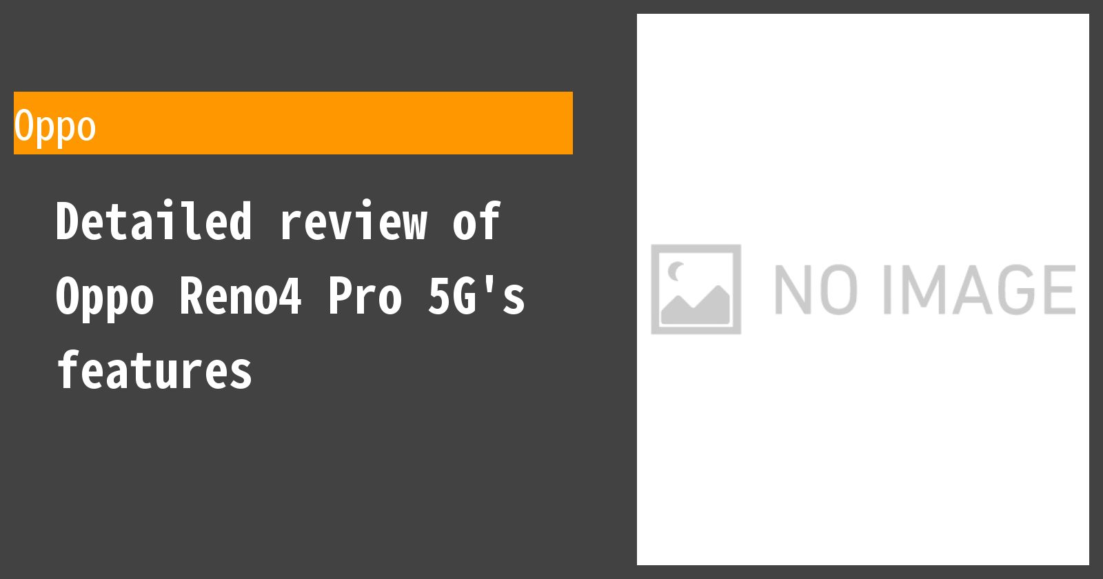 Detailed review of Oppo Reno4 Pro 5G's features