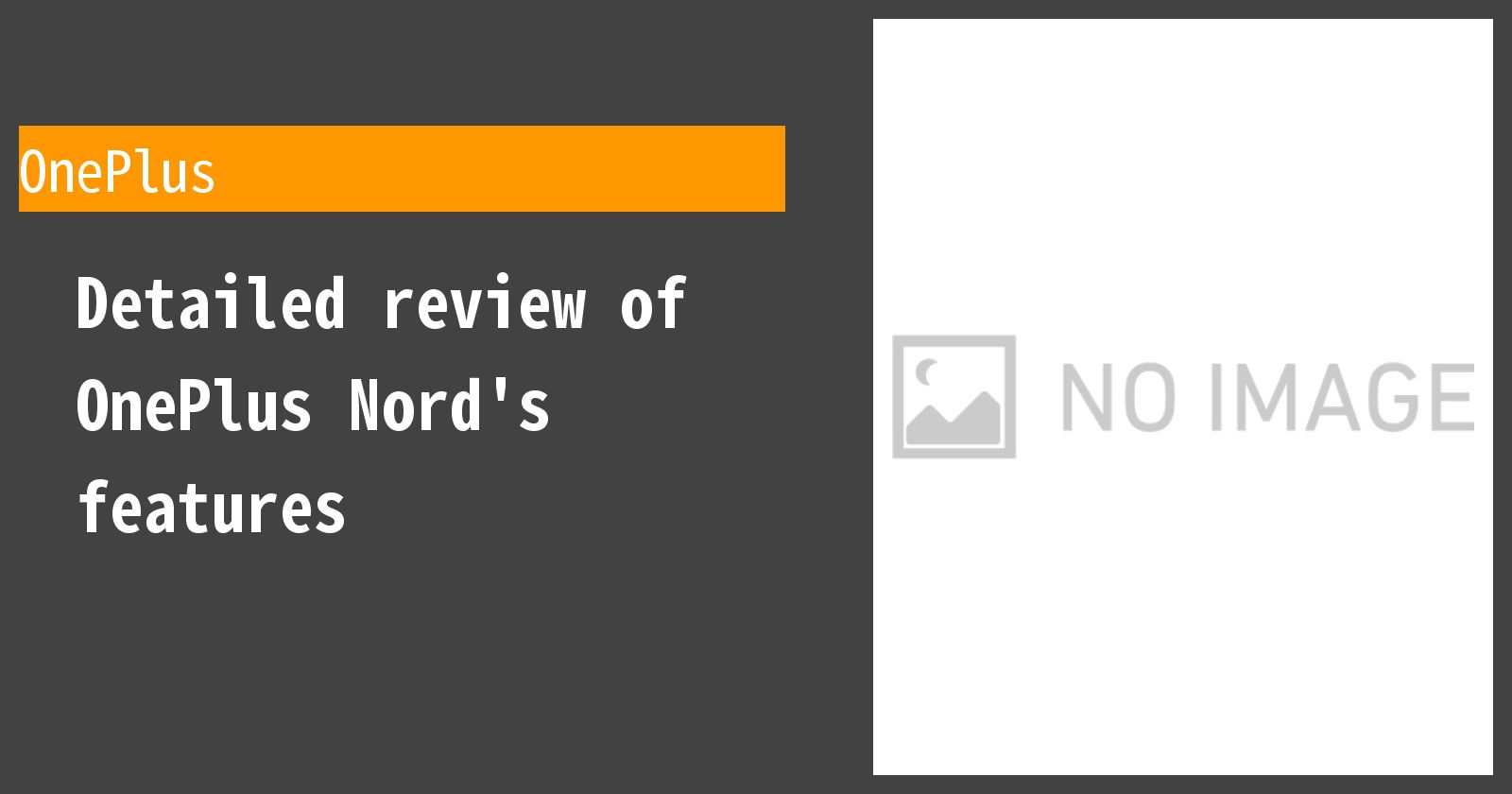 Detailed review of OnePlus Nord's features