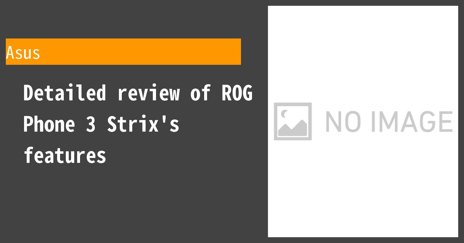 Detailed review of ROG Phone 3 Strix's features