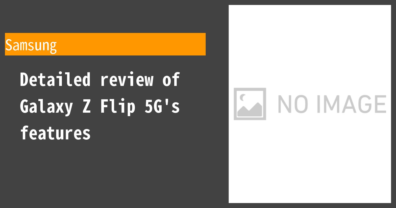 Detailed review of Galaxy Z Flip 5G's features