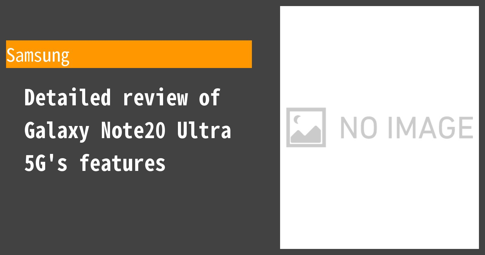 Detailed review of Galaxy Note20 Ultra 5G's features