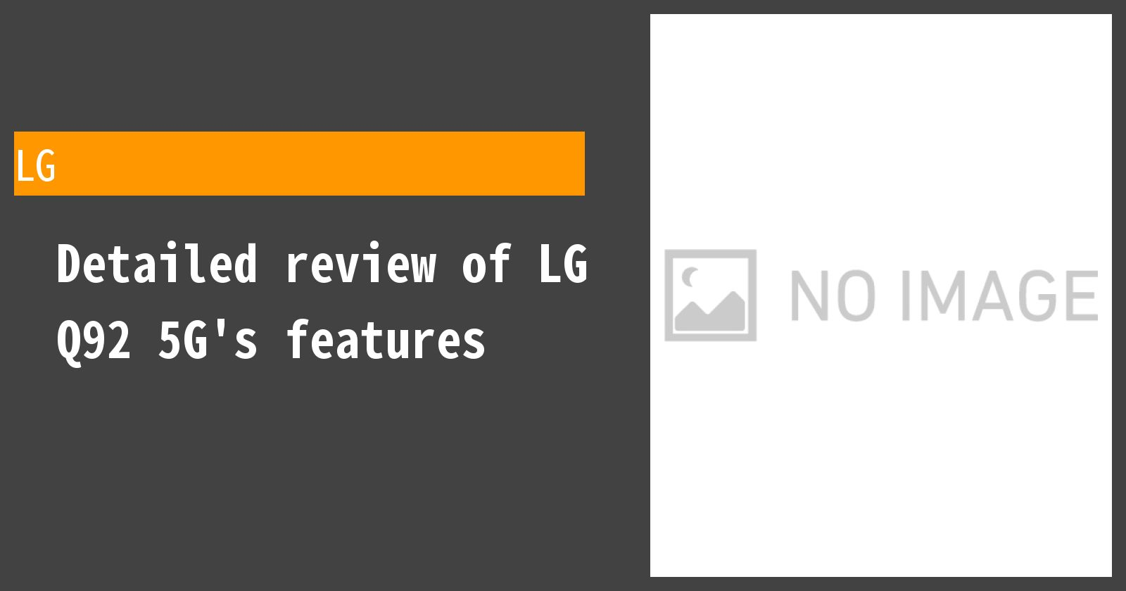 Detailed review of LG Q92 5G's features