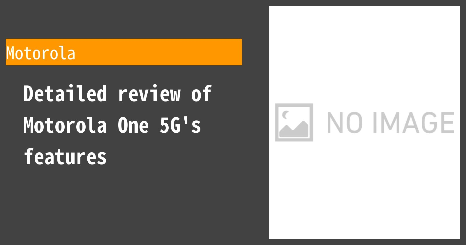 Detailed review of Motorola One 5G's features