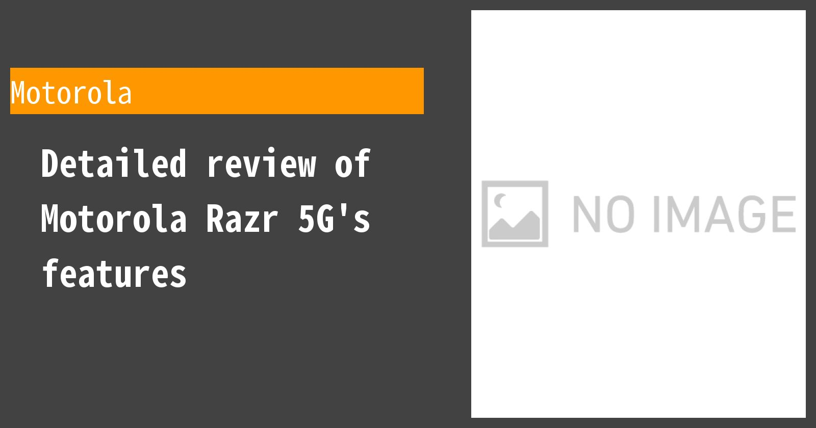 Detailed review of Motorola Razr 5G's features