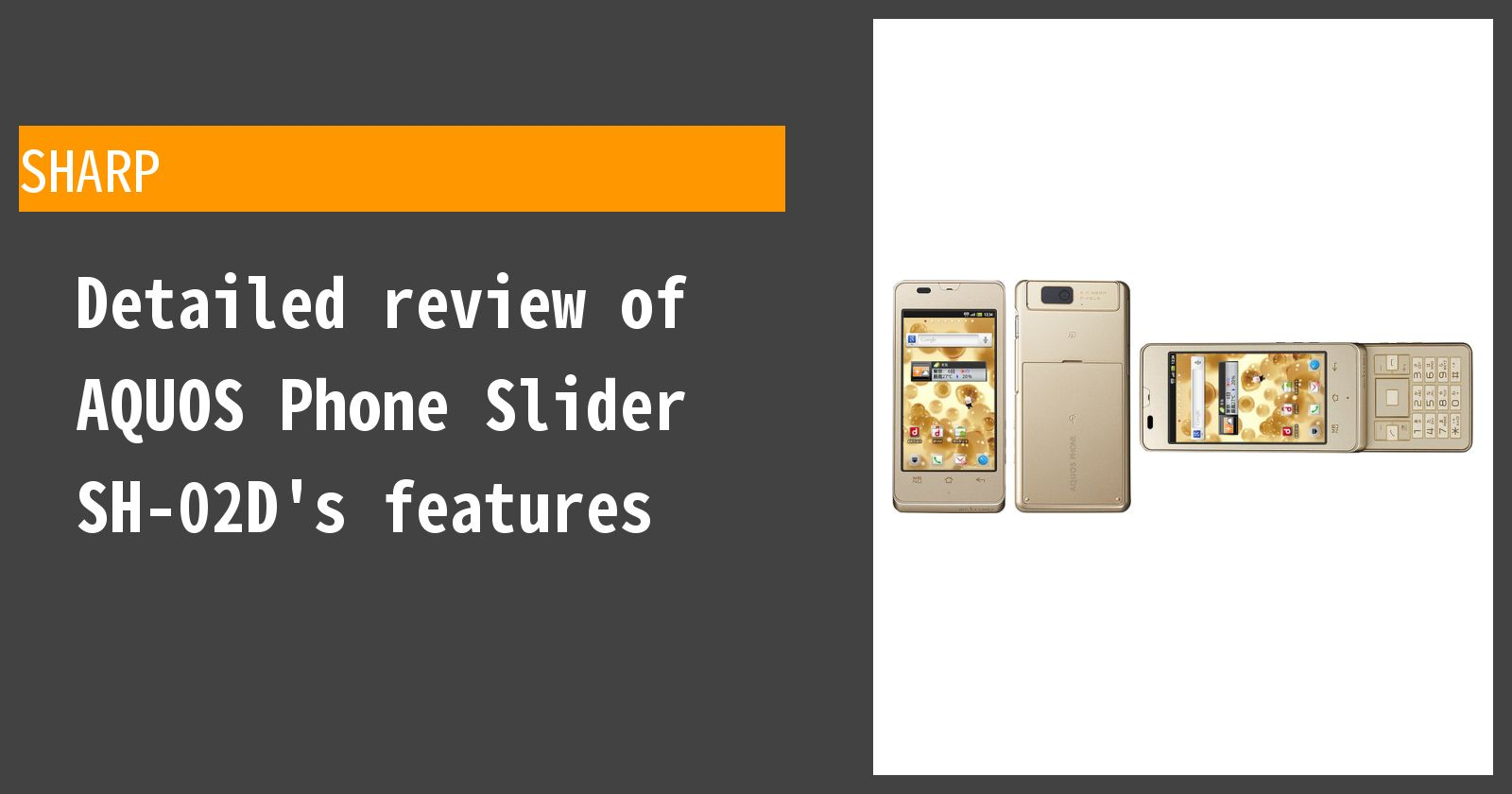 Detailed review of AQUOS PHONE Slider SH-02D docomo's features