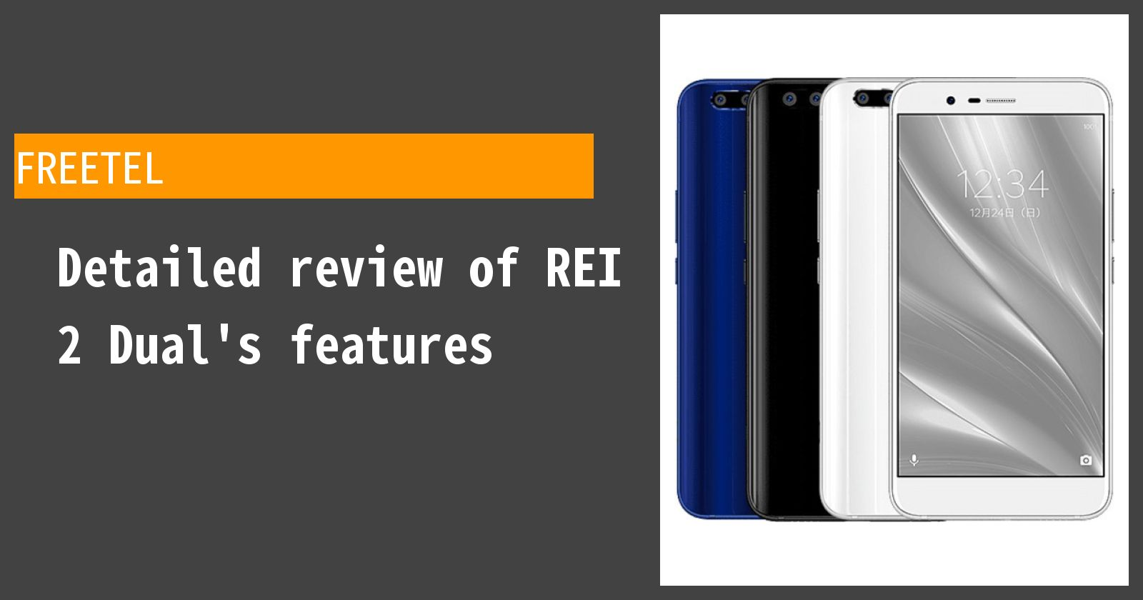 Detailed review of FREETEL REI 2 Dual's features