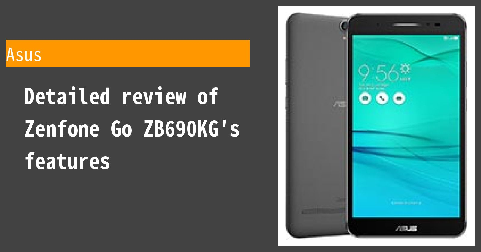 Detailed review of Zenfone Go ZB690KG's features