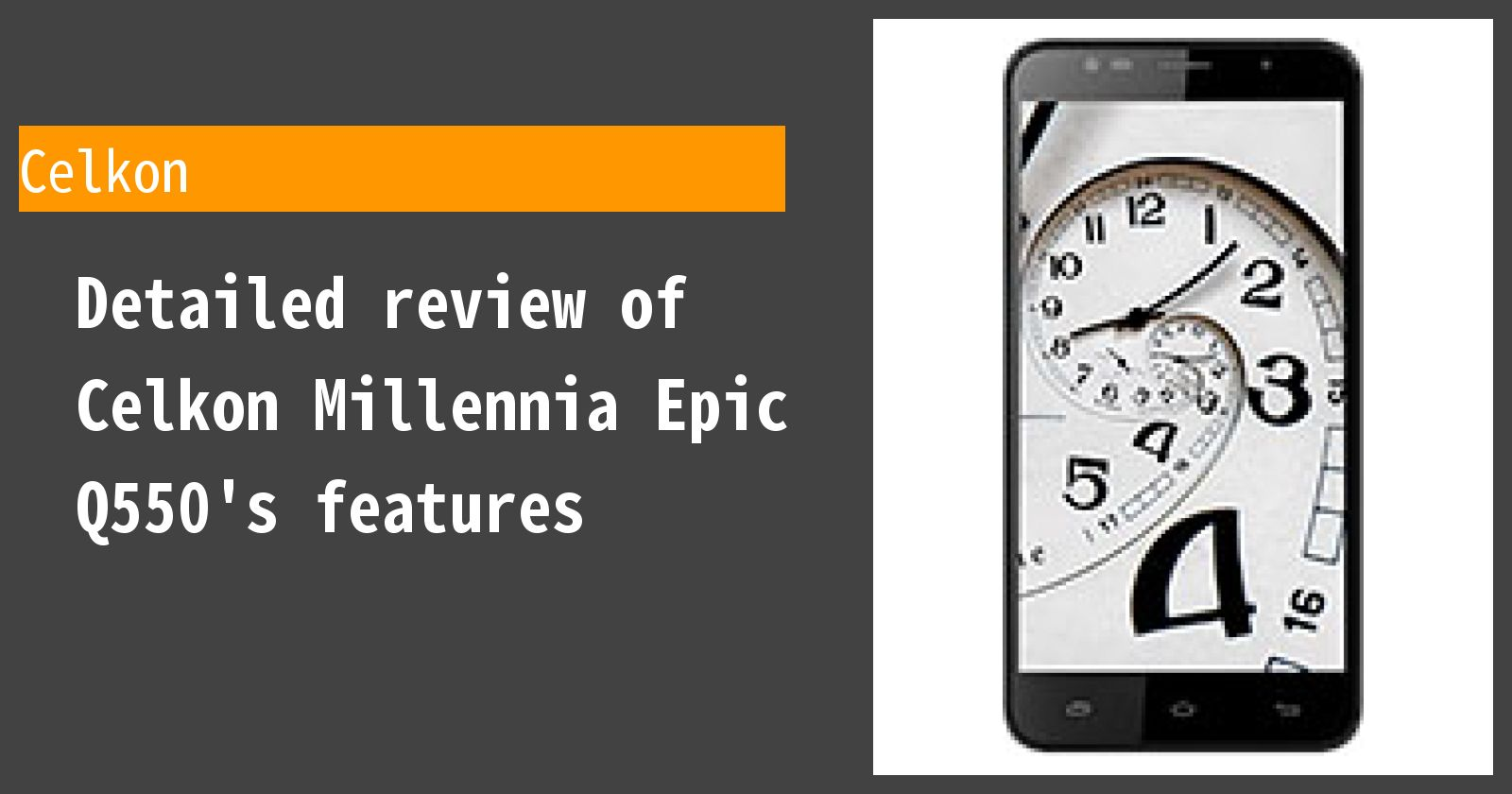 Detailed review of Celkon Millennia Epic Q550's features