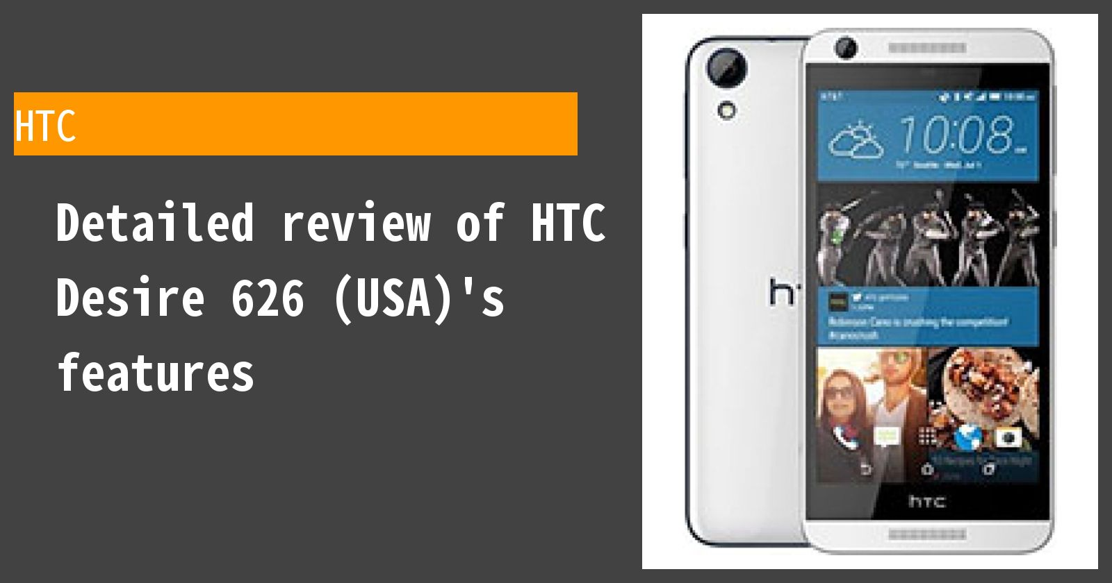 Detailed review of HTC Desire 626 (USA)'s features